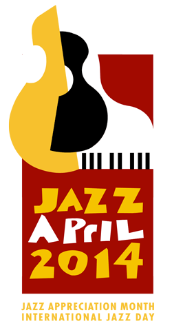 Jazz Appreciation Month 2014